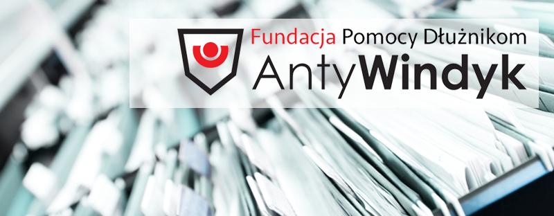 """Fundacja Pomocy Dłużnikom """"ANTYWINDYK"""""""