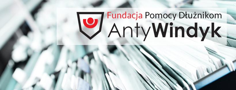 """Rusza Fundacja Pomocy Dłużnikom """"ANTYWINDYK"""""""