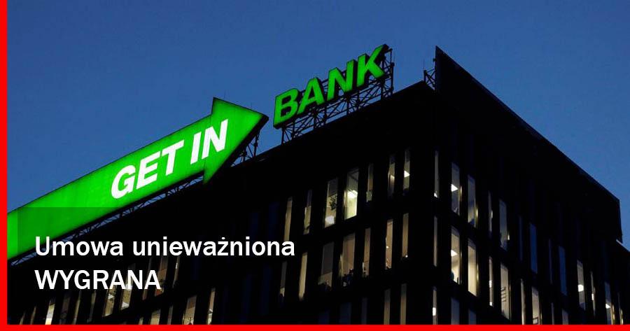 Umowa nieważna – Getin Bank